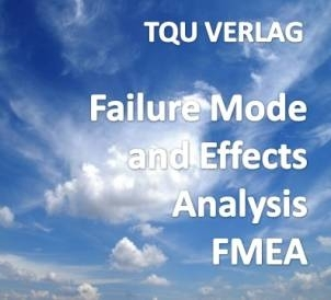 604 Failure Mode and Effects Analysis FMEA