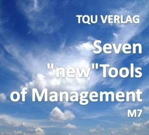 "677 Seven ""new"" Tools of Management M7"